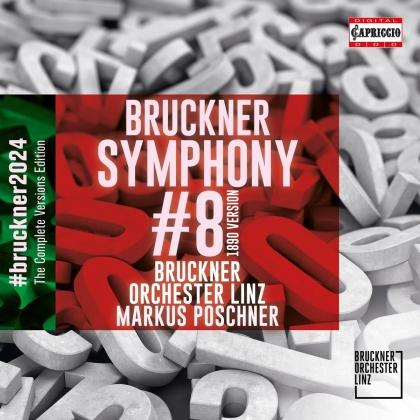 Bruckner Orchester Linz, Anton Bruckner (1824-1896) & Markus Poschner - Symphony 8 In C Minor