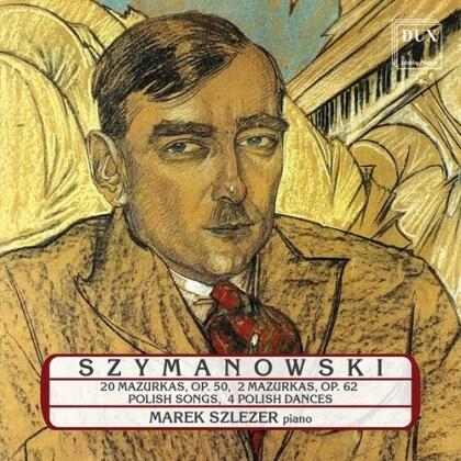 Karol Szymanowski (1882-1937) & Marek Szlezer - Piano Works