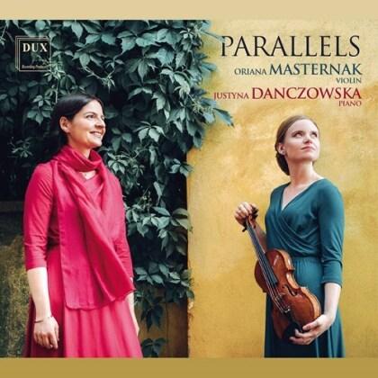 Oriana Masternak & Justyna Danczowska - Parallels