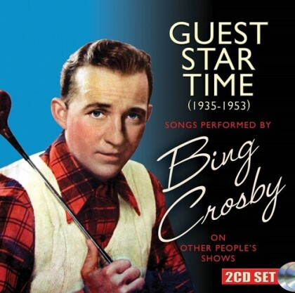 Bing Crosby - Guest Star Time (2 CDs)