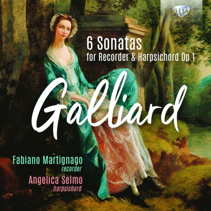 Johann Ernst Gaillard (1687?-1749), Fabiano Martignago & Angelica Selmo - 6 Sonatas For Recorder & Harpsichord Op.1