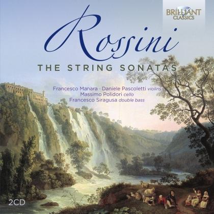Francesco Manara, Daniele Pascoletti, Massimo Polidori & Gioachino Rossini (1792-1868) - String Sonatas (2 CDs)