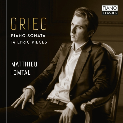 Edvard Grieg (1843-1907) & Matthieu Idmtal - Piano Sonata/14 Lyric Pieces