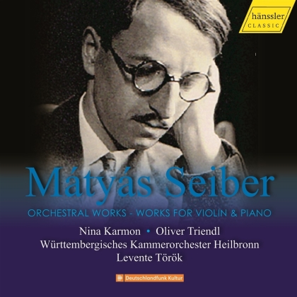 Matyas Seiber (1905-1960), Levente Török & Württembergisches Kammerorchester Heilbronn - Orchestral Works