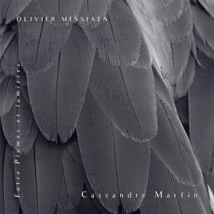 Olivier Messiaen (1908-1992) & Cassandre Marfin - Entre Plumes Et Lumieres