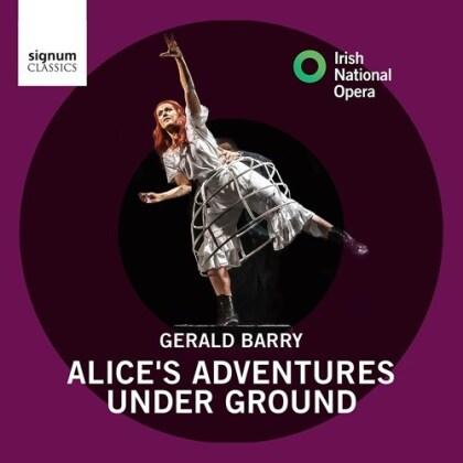 Irish National Opera & Gerald Barry - Alice's Adventures Under Ground
