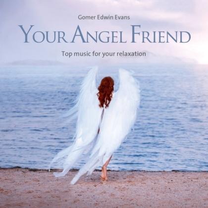 Gomer Edwin Evans - Your Angel Friend (2021 Reissue)