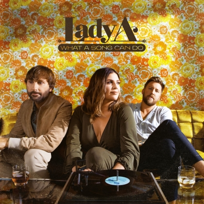 Lady A (Lady Antebellum) - What A Song Can Do (2 LPs)