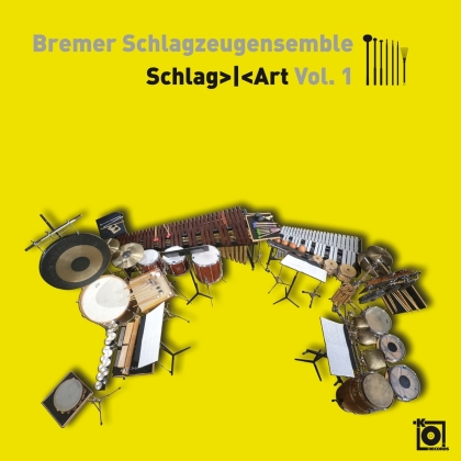 Bremer Schlagzeugensemble - Schlag>i<art Vol.1