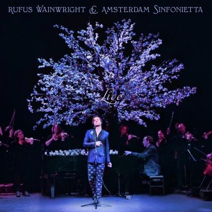 Rufus Wainwright & Amsterdam Sinfonietta - Live