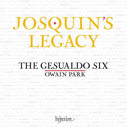 Josquin Desprez (1440-1521), Owain Park (*1993) & The Gesualdo Six - Josquin's Legacy