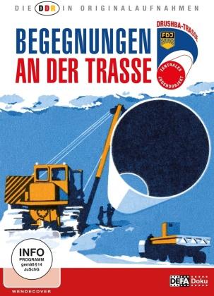 Begegnungen an der Trasse - Die DDR in Originalaufnahmen