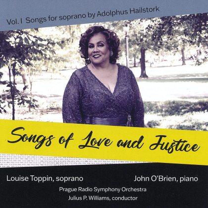 Adolphus Hailstork, Julius P. Williams, Louise Toppin, John O'Brien & Prague Radio Symphony Orchestra - Songs Of Love & Justice - Vol. 1
