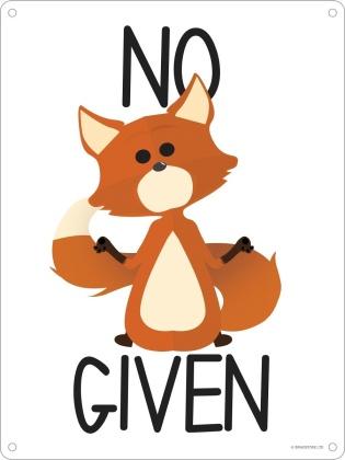 No Fox Given - Mini Tin Sign