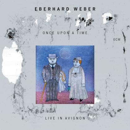 Eberhard Weber - Once Upon A Time