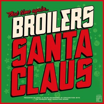 Broilers - Santa Claus (Limitiert, Nummeriert, LP)