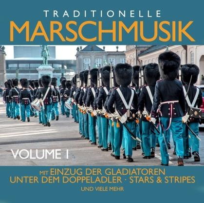 Traditionelle Marschmusik Vol. 1