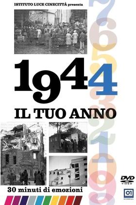 Il tuo anno - 1944 (s/w)