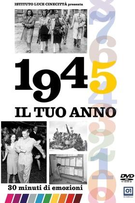 Il tuo anno - 1945 (s/w)