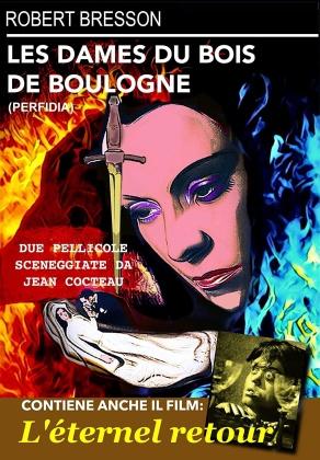 Les dames du Bois De Boulogne + L'eternel retour