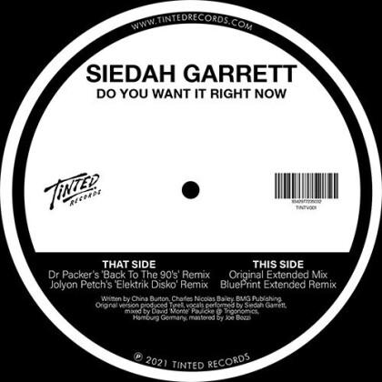 """Siedah Garrett - Do You Want It Right Now (2021 Remixes) (12"""" Maxi)"""