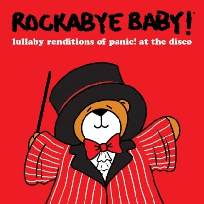 Rockabye Baby! - Lullaby Renditions Of Panic! At The Disco