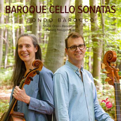 Marie Orsini-Rosenberg & Herwig Neugebauer - Baroque Cello Sonatas: Fondo Barocco