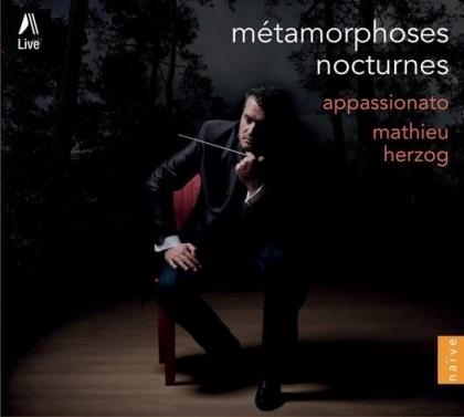 Mathieu Herzog & Appassionato - Métamorphoses, Nocturnes