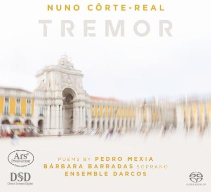 Ensemble Darcos, Nuno Côrte-Real, Barbara Barradas & Pedro Mexia - Tremor (Hybrid SACD)