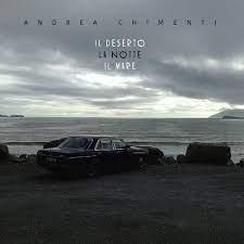 Andrea Chimenti (Moda) - Il Deserto La Notte Il Mare