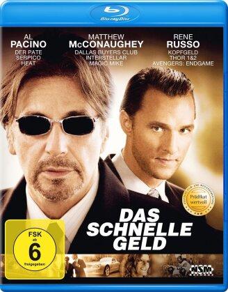 Das schnelle Geld (2005)