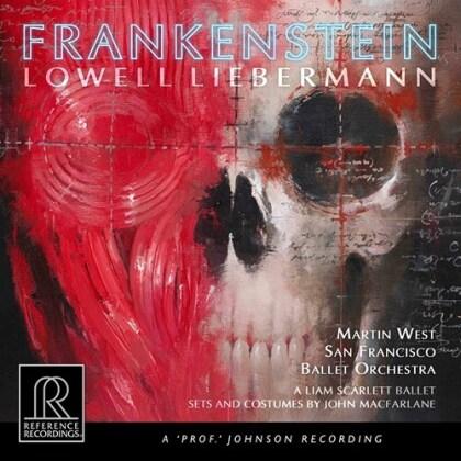 Lowell Liebermann (*1961), Martin West & San Francisco Ballet Orchestra - Frankenstein (Reference Recordings, 2 CDs)