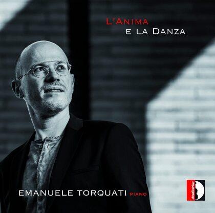 Emanuele Torquati - L'Anima E La Danza