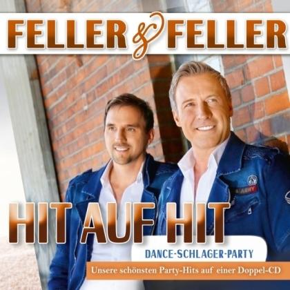 Feller & Feller - Hit auf Hit mit Feller & Felln