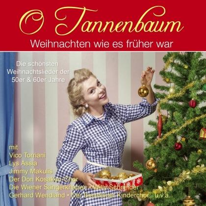 O Tannenbaum - Weihnachten wie's früher war (2 CDs)