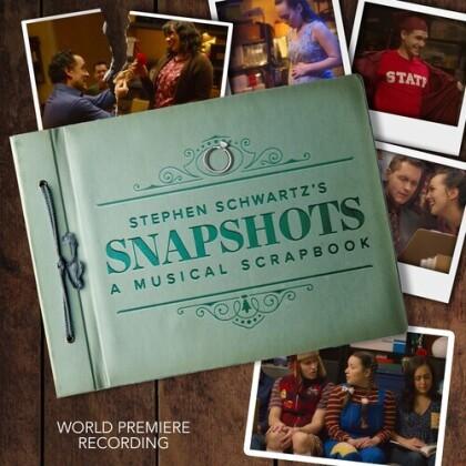 Stephen Schwartz - Stephen Schwartz's Snapshots - A Musical Scrapbook