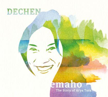 Dechen Shak-Dagsay - emaho – The Story of Arya Tara (2 CDs)