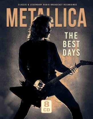 Metallica - The Best Days / Radio Recordings (8 CDs)