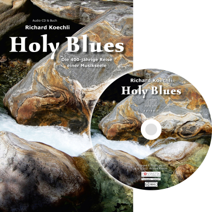 Richard Koechli - Holy Blues