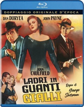Ladri in guanti gialli (1948) (Doppiaggio Originale D'epoca, s/w)
