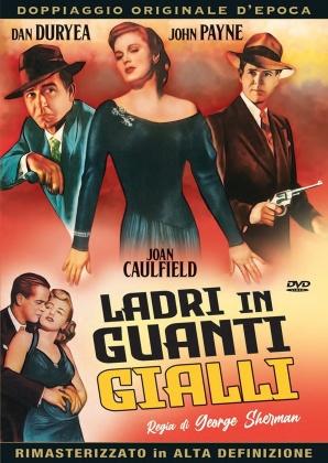 Ladri in guanti gialli (1948) (Doppiaggio Originale D'epoca, HD-Remastered, s/w)
