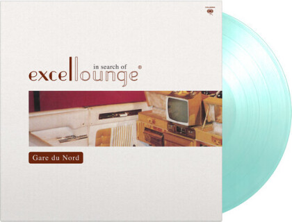 Gare Du Nord - In Search Of Excellounge (2021 Reissue, Music On Vinyl, Limited to 1000 Copies, 20th Anniversary Edition, Colored, LP)