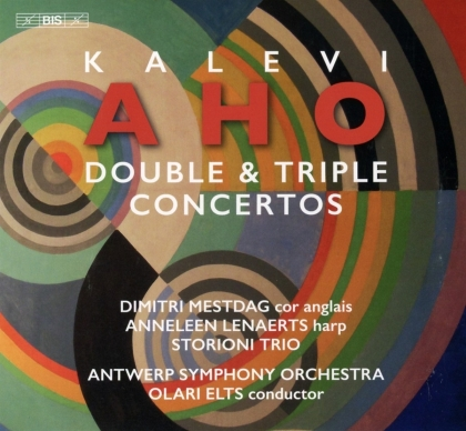 Kalevi Aho (*1949), Olari Elts, Dimtri Mestdag, Anneleen Lenaerts, Antwerp Symphony Orchestra, … - Double & Triple Concertos (Hybrid SACD)