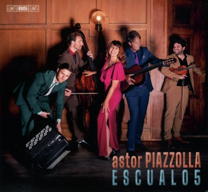 Escualo5 & Astor Piazzolla (1921-1992) - Astor Piazzolla - Chamber Works (Hybrid SACD)