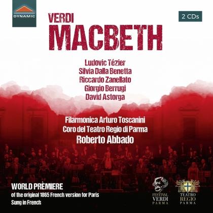 Giuseppe Verdi (1813-1901), Roberto Abbado, Ludovic Tézier, Silvia Dalla Benetta, Riccardo Zanellato, … - Macbeth (1865 French Version) (2 CDs)