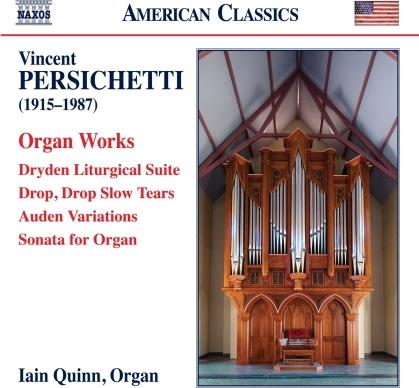 Vincent Persichetti (1915-1987) & Iain Quinn - Organ Works