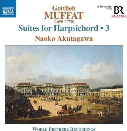 Gottlieb Muffat (1690-1770) & Naoko Akutagawa - Suites For Harpsichord 3