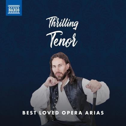 Thrilling Tenor - Best Loved Opera Arias