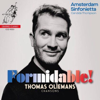Amsterdam Sinfonietta, Candida Thompson & Thomas Oliemans - Formidable! Chansons
