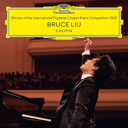 Bruce Liu & Frédéric Chopin (1810-1849) - Winner Of The Int. Chopin Piano Competition 2021